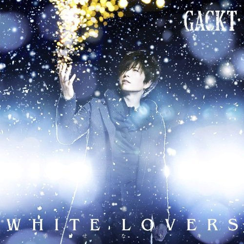 GACKT - WHITE LOVERS - Shiawase na Toki -